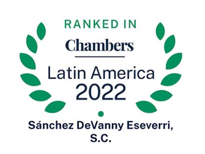 Chambers and Partners anuncia su ranking 2022. Conoce los resultados de nuestra firma